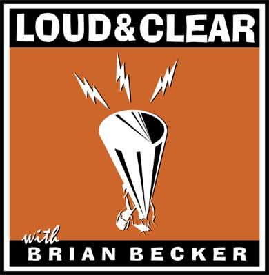 Loud & Clear:Brian Becker