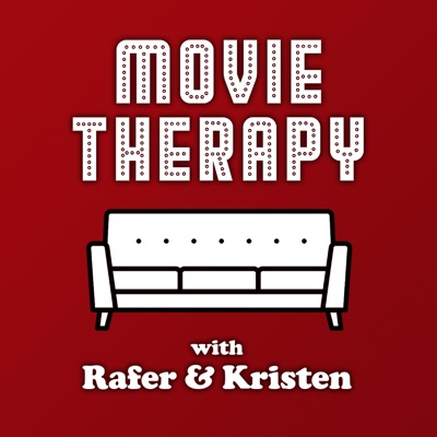 Movie Therapy with Rafer & Kristen:Kristen Meinzer