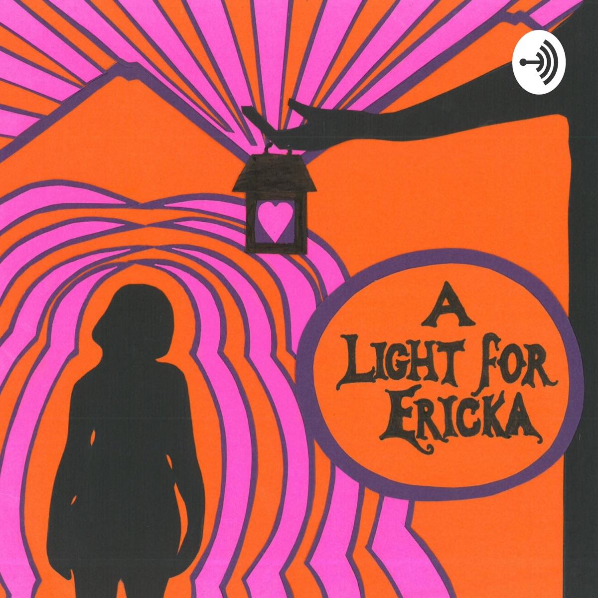 A Light For Ericka