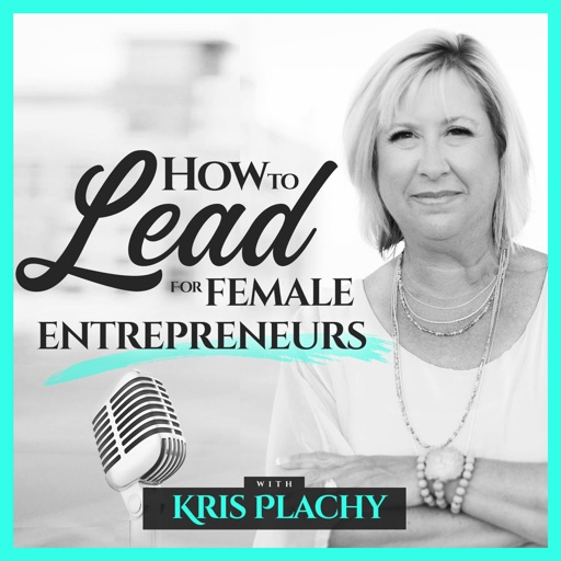 Cover image of How to Lead for Female Entrepreneurs