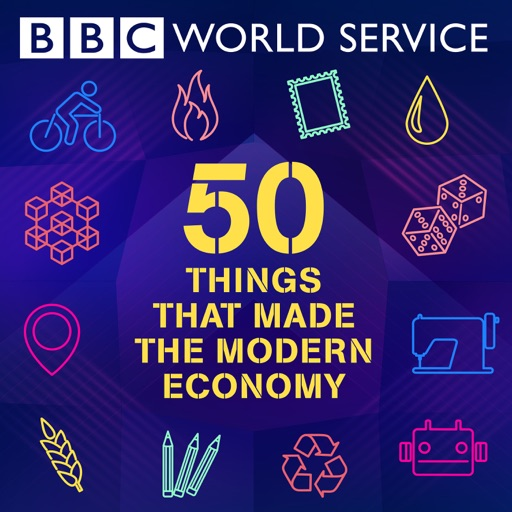 Cover image of 50 Things That Made the Modern Economy