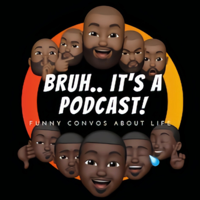 Bruh.. It's a PodCast podcast