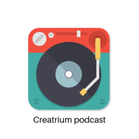 Creatrium podcast podcast