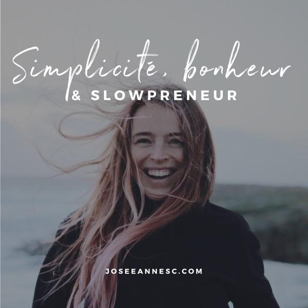 Simplicité, bonheur & slowpreneur