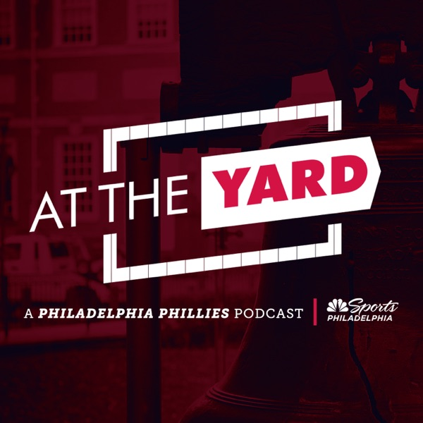 At The Yard: A Philadelphia Phillies Podcast