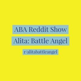 Alita Battle Angel Reddit Show on Apple Podcasts