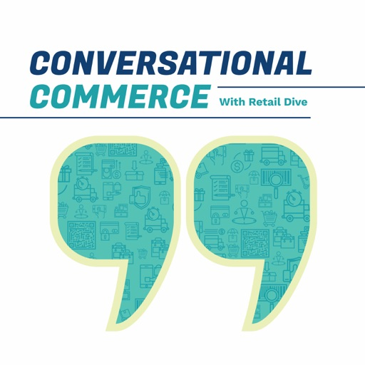 Cover image of Conversational Commerce with Retail Dive