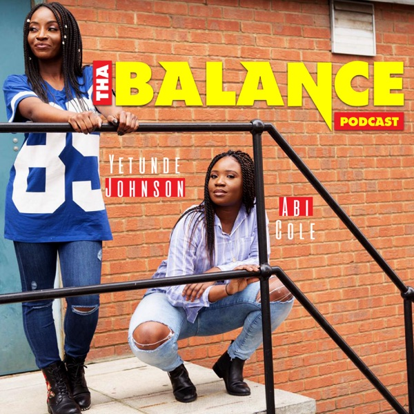 Tha Balance Podcast