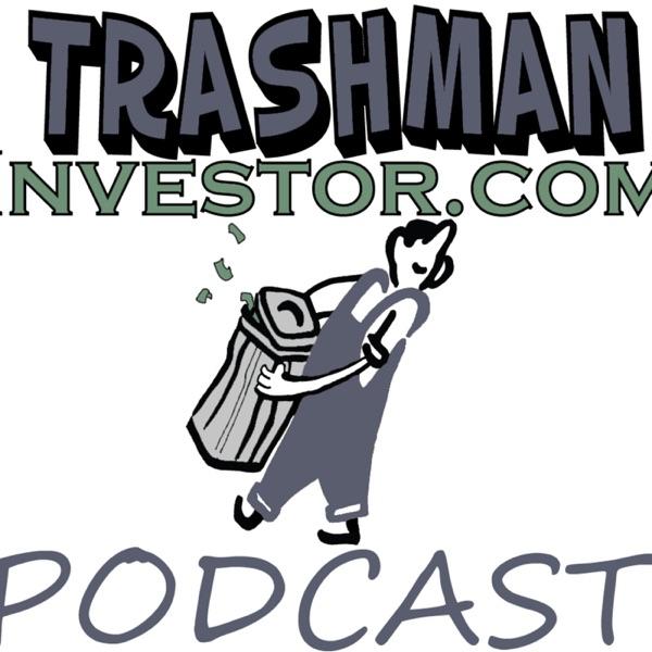 Trashman Investor's Podcast
