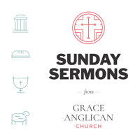 Grace Anglican Sermons podcast