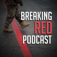 Breaking Red Podcast podcast