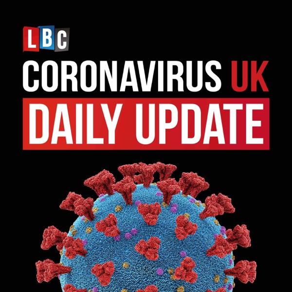 Coronavirus UK: LBC Daily Update with Nick Ferrari