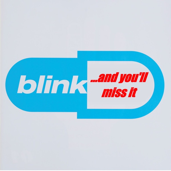 Blink and You'll Miss It
