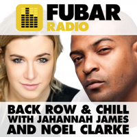 Back Row and Chill with Jahannah James and Noel Clarke podcast
