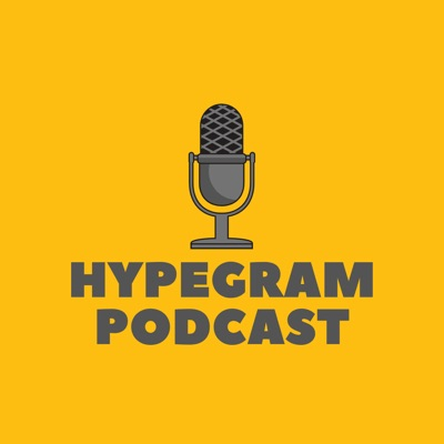Hypegram Podcast