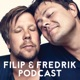 Filip & Fredrik podcast
