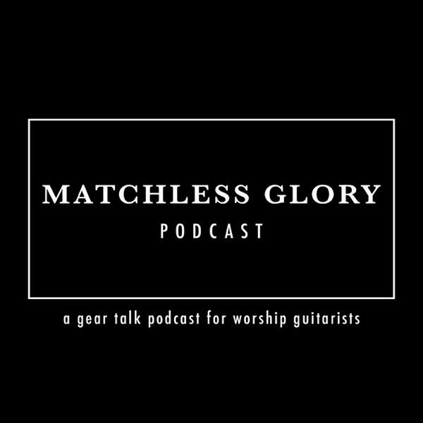 Matchless Glory