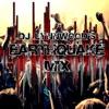 DJ Lynnwood's Earthquake Mix artwork