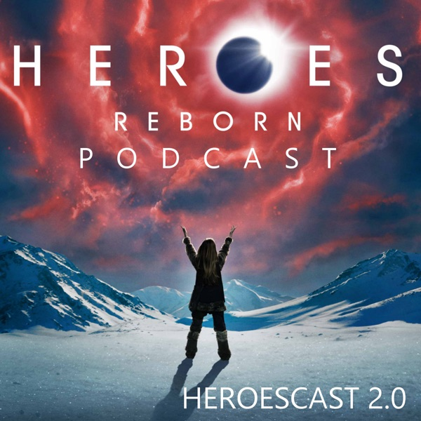 Heroes Reborn Podcast