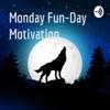 Monday Fun-Day Motivation  artwork