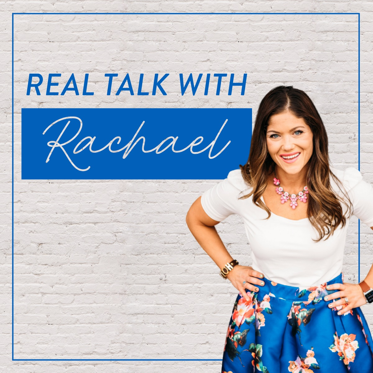 Real Talk with Rachael Podcast
