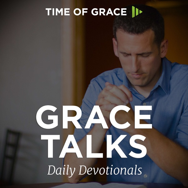 Grace Talks Daily Devotionals