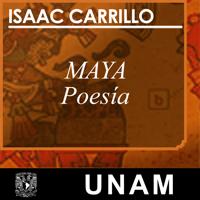 Maya, en voz de Isaac Carrillo podcast