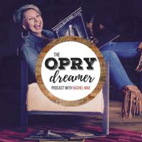 Opry Dreamer Podcast podcast