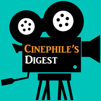 Cinephile's Digest podcast