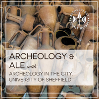 Archaeology and Ale podcast