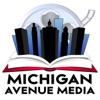 Michigan Avenue Media Podcast  artwork