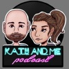 Katy and Me Podcast