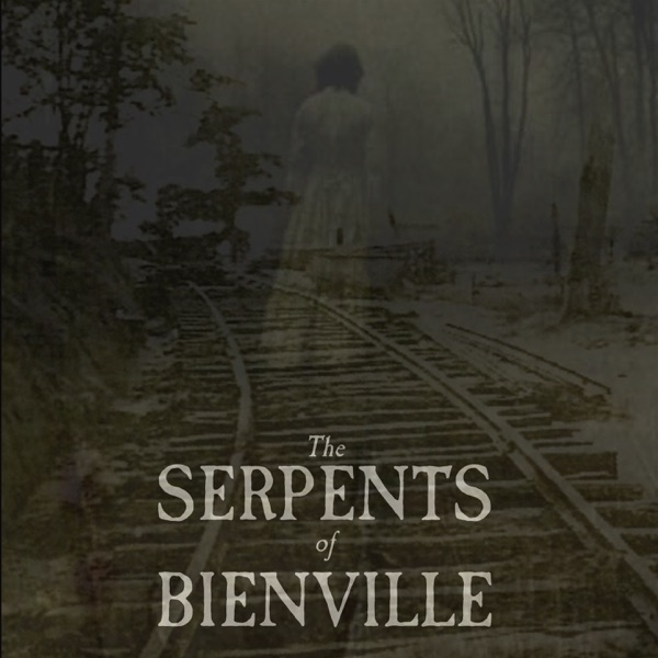 Serpents of Bienville Podcast