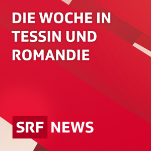 Die Woche in Tessin und Romandie
