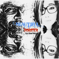 Beautiful Disaster podcast