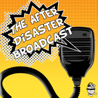 The After Disaster Broadcast podcast