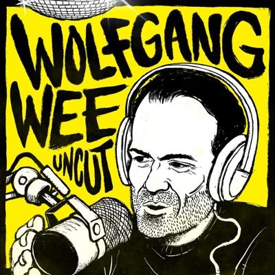 Wolfgang Wee Uncut:Wolfgang Wee