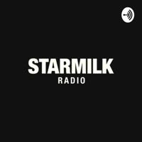 STARMILK RADIO podcast