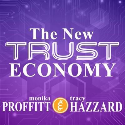 The New Trust Economy
