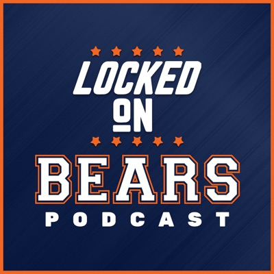 Locked On Bears - Daily Podcast On The Chicago Bears:Locked On Podcast Network, Lorin Cox
