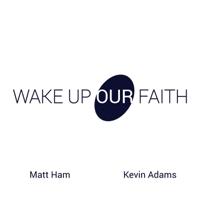 Wake Up Our Faith podcast