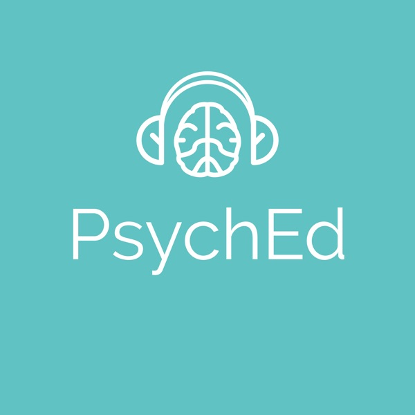 PsychEd: educational psychiatry podcast