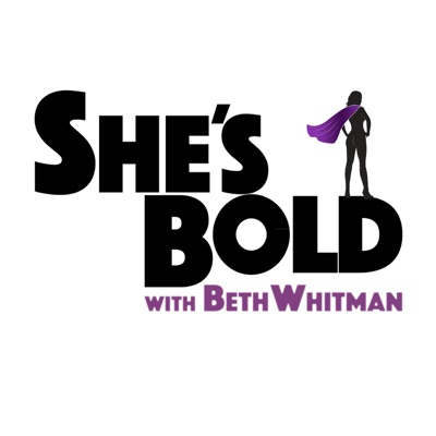 She's Bold with Beth Whitman