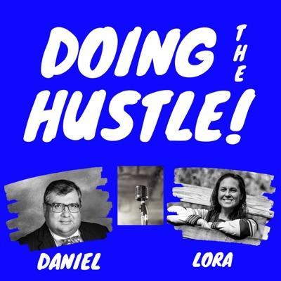 Doing The Hustle