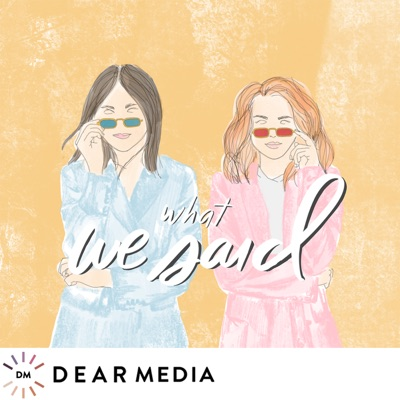 What We Said:Dear Media