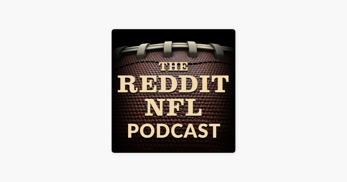The Reddit NFL Podcast: Ep: 22 – Week One Is Done! – The Reddit NFL