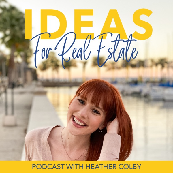 Ideas for Real Estate Podcast