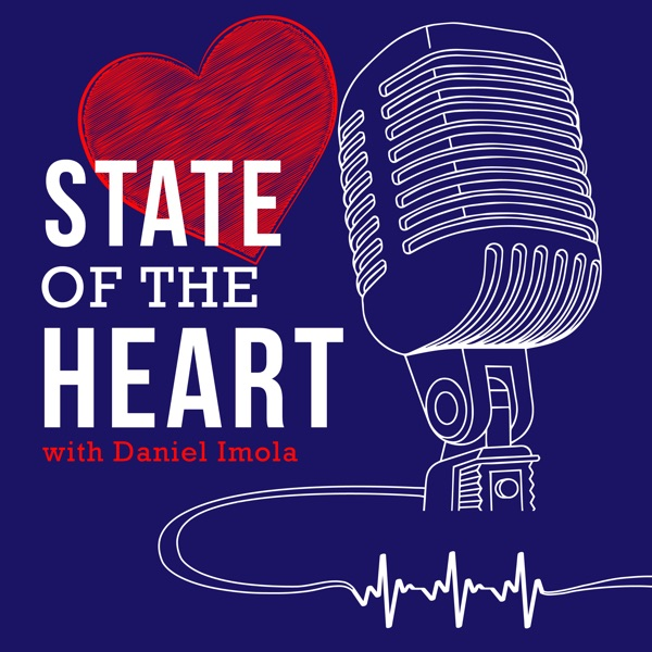The State Of The Heart Podcast