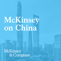McKinsey Greater China podcast