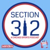 Section 312 - A Chicago Sports Podcast artwork